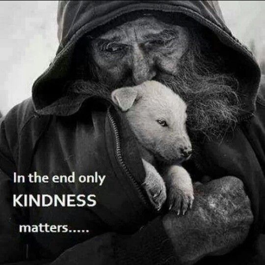 only kindness
